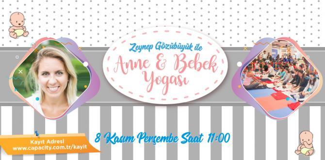 Zeynep Gözübüyük ile Anne&Bebek Yogası Devam Ediyor!
