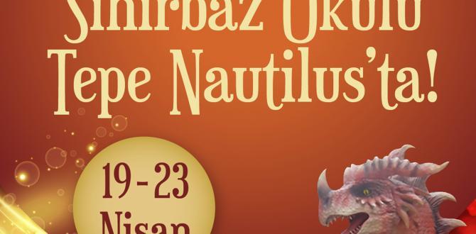 """Sihirbaz Okulu"" Tepe Nautilus'ta"