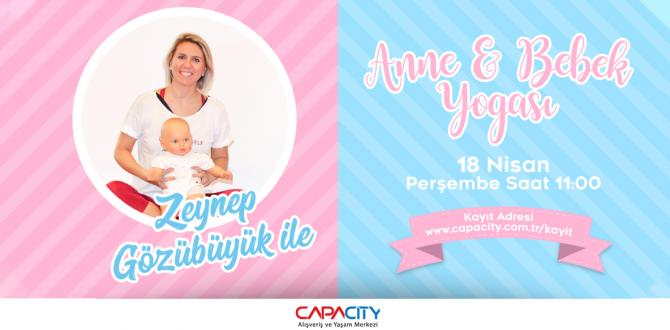 Anne ve Bebekleri için Capacity'de Yoga Zamanı!
