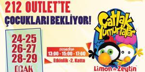 'ÇATLAK YUMURTALAR' YARIYIL TATİLİNDE 212 OUTLET'TE!