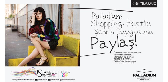 İstanbul Shopping Fest 1 Temmuz'da Palladium Ataşehir'de Başlıyor!