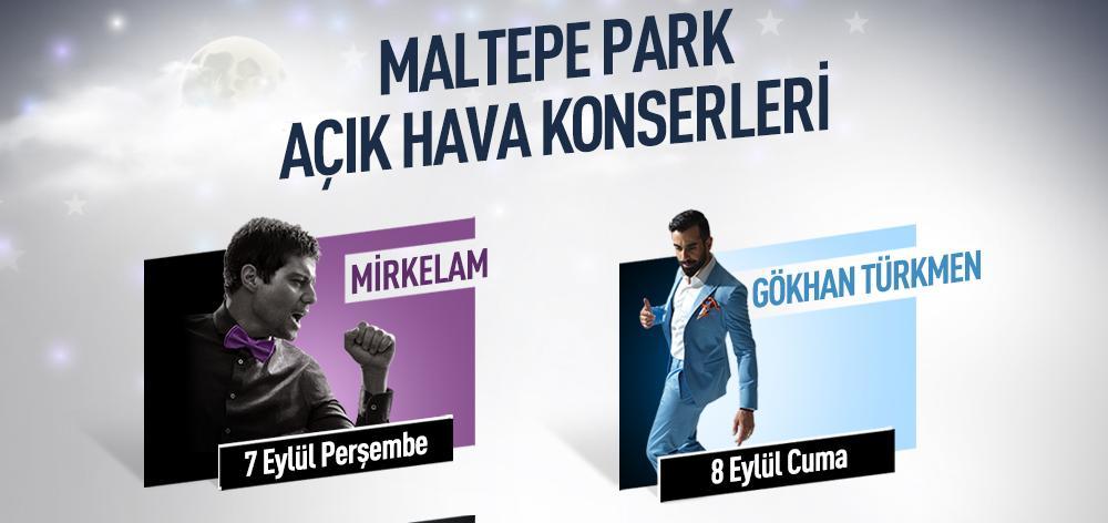Maltepe Park açık hava konserleri başlıyor!