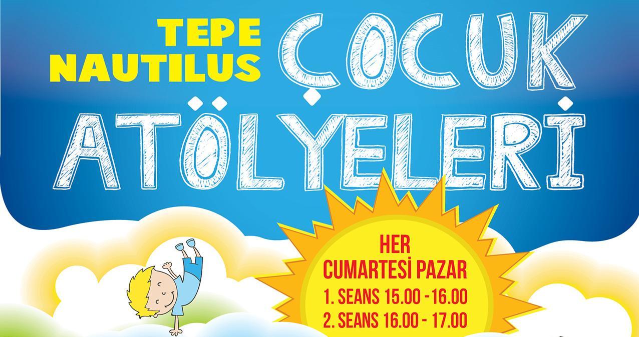 Çocuklar yaz tatilinde Tepe Nautilus'un keyifli atölyelerinde buluşacak