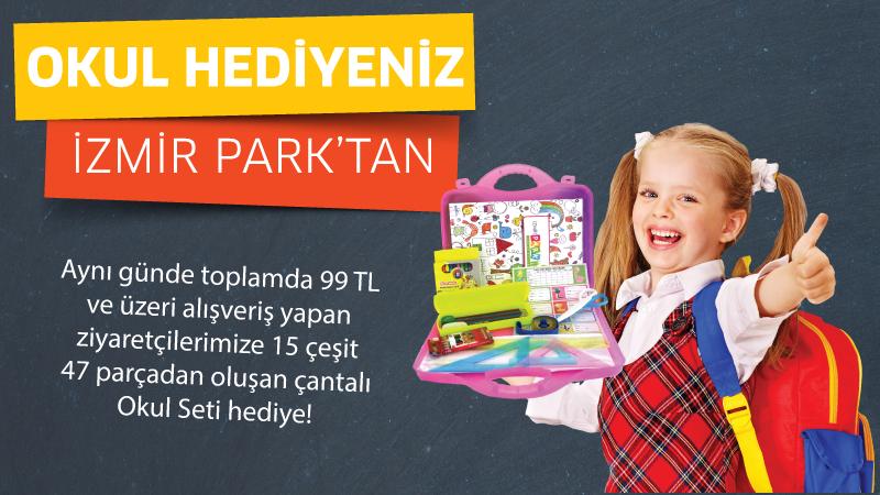 Okula Dönüş Hediyeniz İzmir Park'tan