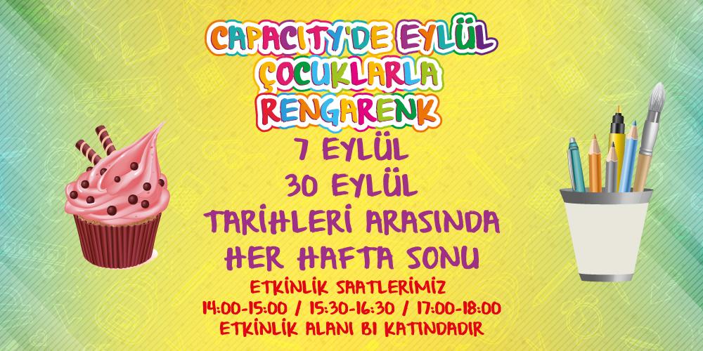 Eylül Ayı Çocuk Etkinlikleriyle Capacity AVM Yine Rengarenk!