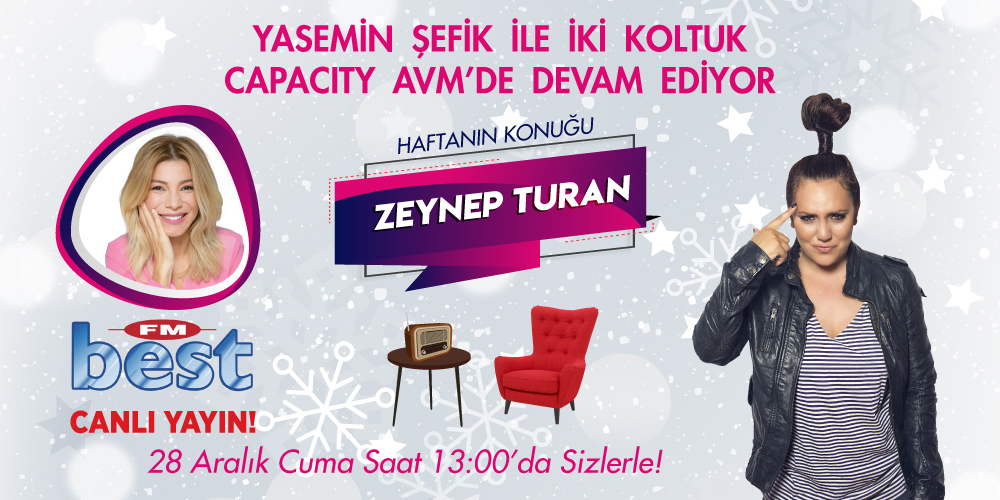 Yasemin Şefik ile İki Koltuk'ta bu hafta Zeynep Turan Sohbetini Kaçırmayın!