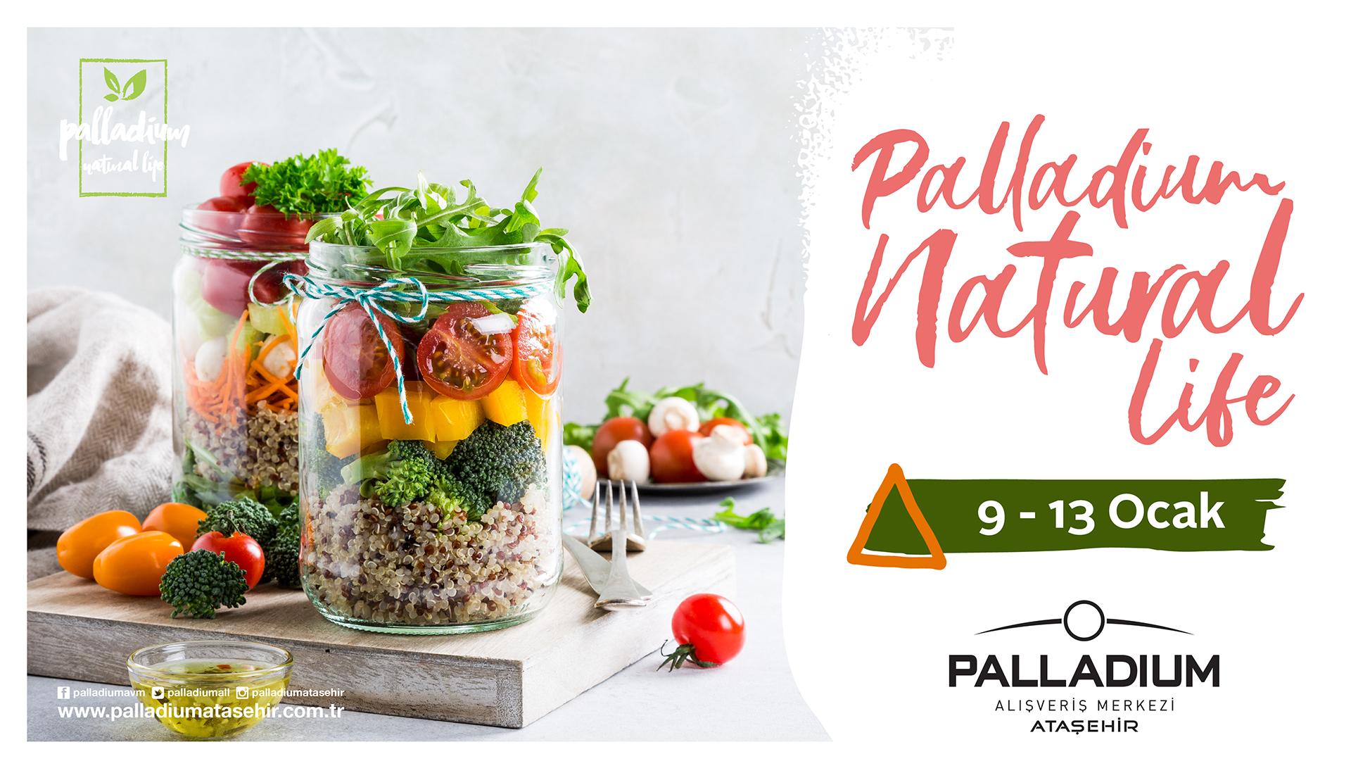 "Palladium ""Natural Life"" başlıyor!"