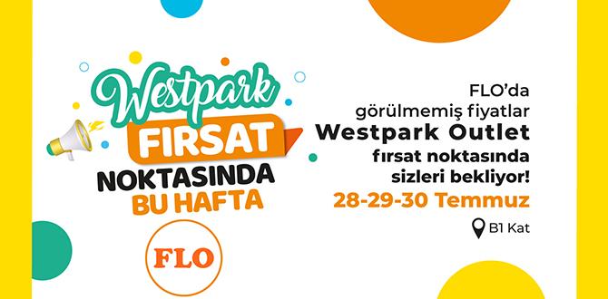 Bayram Fırsatları Westpark'ta!