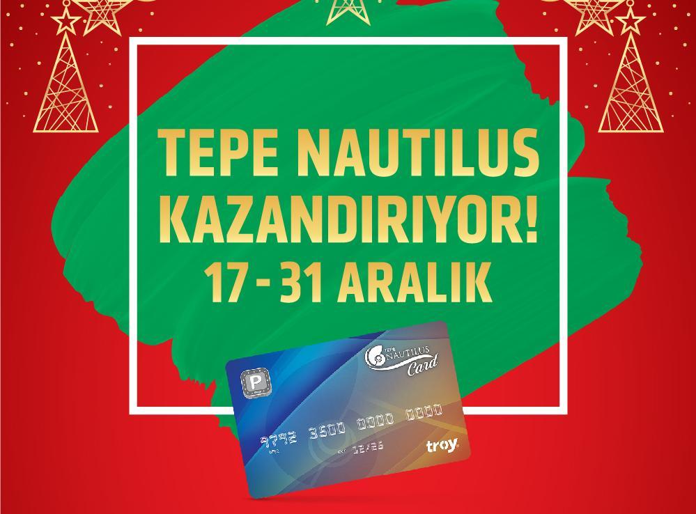 YILBAŞINDA KAZANDIRAN ALIŞVERİŞ TEPE NAUTILUS'TA!